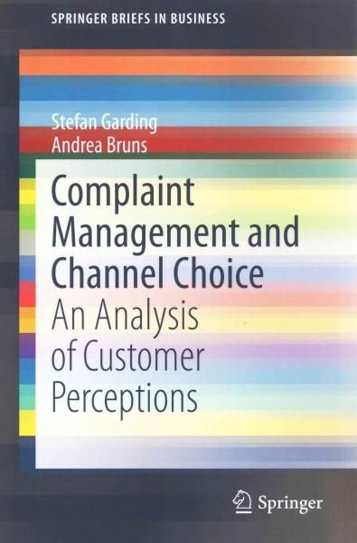 Complaint Management and Channel Choice: An Analysis of Customer Perceptions