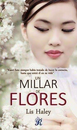 Mis momentos de lectura: Un millar de flores - Lis Haley