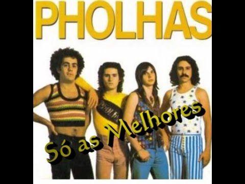 Pholhas - Só as Melhores (CD Completo)