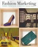 Fashion Marketing: Theory, Principles and Practice