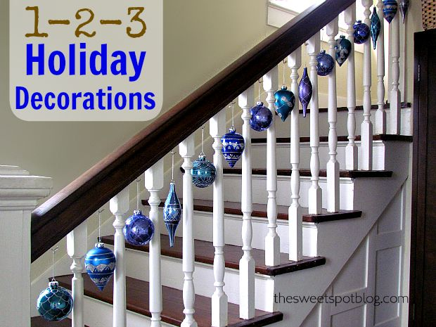 Quick and Cheap Holiday Decorations by The Sweet Spot Blog http://thesweetspotblog.com/holiday-decorations-quick-cheap/  #holidaydecor #christmas #decorations