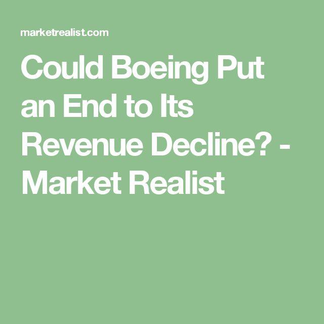 Could Boeing Put an End to Its Revenue Decline? - Market Realist