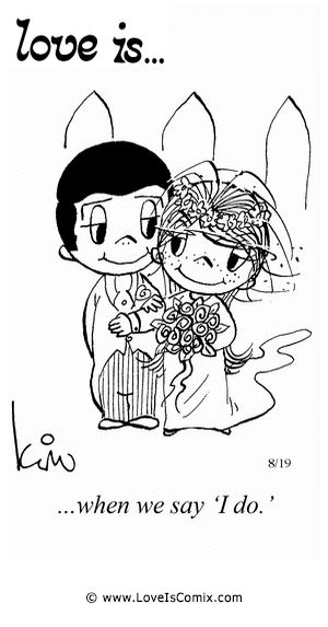 """Love Is... when we say """"I do."""""""