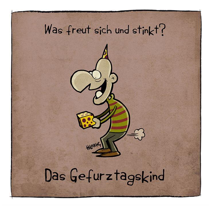Was freut sich und stinkt? Das Gefurztagskind! Happy bday #hbd ...Oli´s Blog …