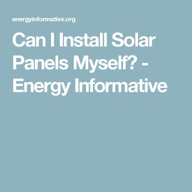 Can I Install Solar Panels Myself?  - Energy Informative