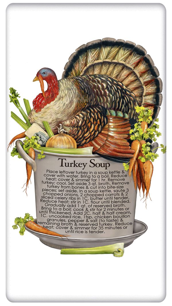 Thanksgiving Turkey Soup Pot - Recipe 100% Cotton Flour Sack Dish Towel Tea Towel