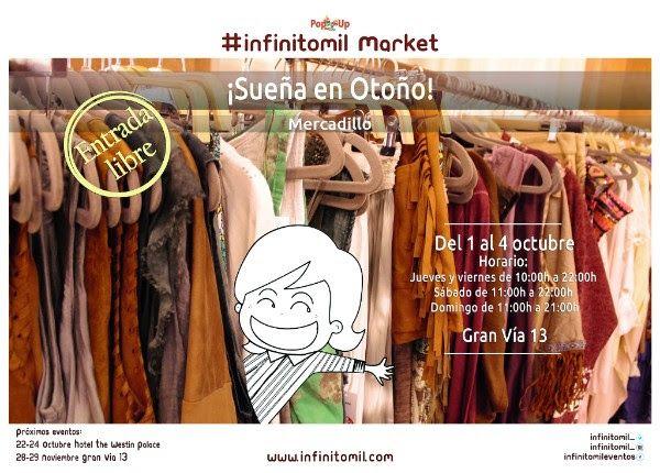 Retales de Madrid: Da la bienvenida al otoño con #infinitomil Market ...