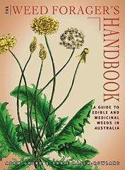 The Weed Forager's Handbook, Adam Grubb and Annie Raser-Rowland