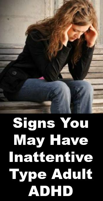 Signs You May Have Inattentive Type Adult ADHD ~ http://positivemed.com/2014/11/26/signs-may-inattentive-type-adult-adhd/