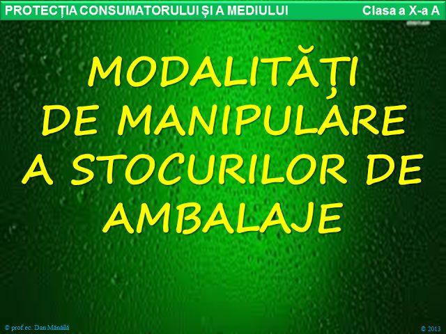 Profu`economist: MODALITĂȚI DE MANIPULARE A STOCURILOR DE AMBALAJE