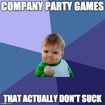company party games that dont suck. We can switch some to a Christmas theme