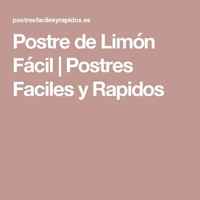 Postre de Limón Fácil | Postres Faciles y Rapidos