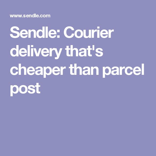 295486529 Sendle  Courier delivery that s cheaper than parcel post