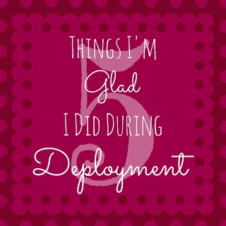 Don't know what I will do when this time comes for my John but maybe this will help :-/  5 Things Im Glad I Did During Deployment