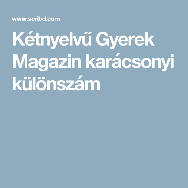 Kétnyelvű Gyerek Magazin karácsonyi különszám