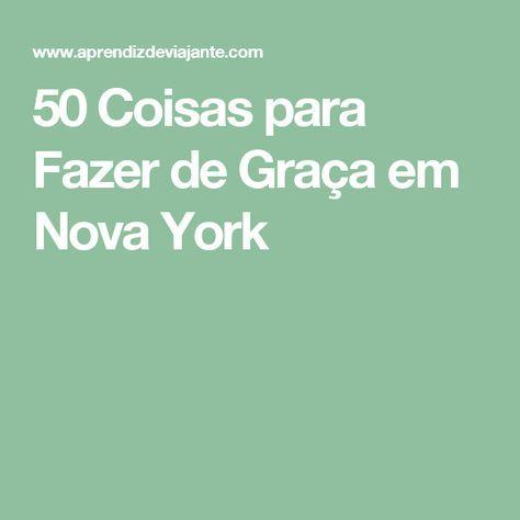 50 Coisas para Fazer de Graça em Nova York