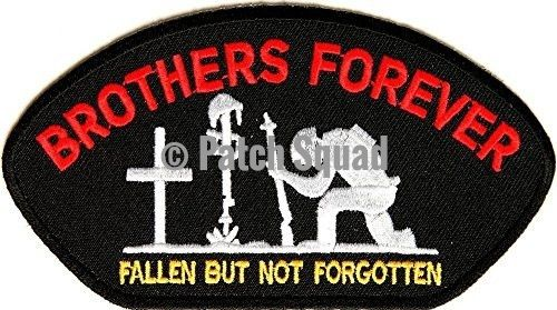 Brothers Forever Patch - Fallen but not Forgotten small embroidered iron on military vet patch - By Patch Squad