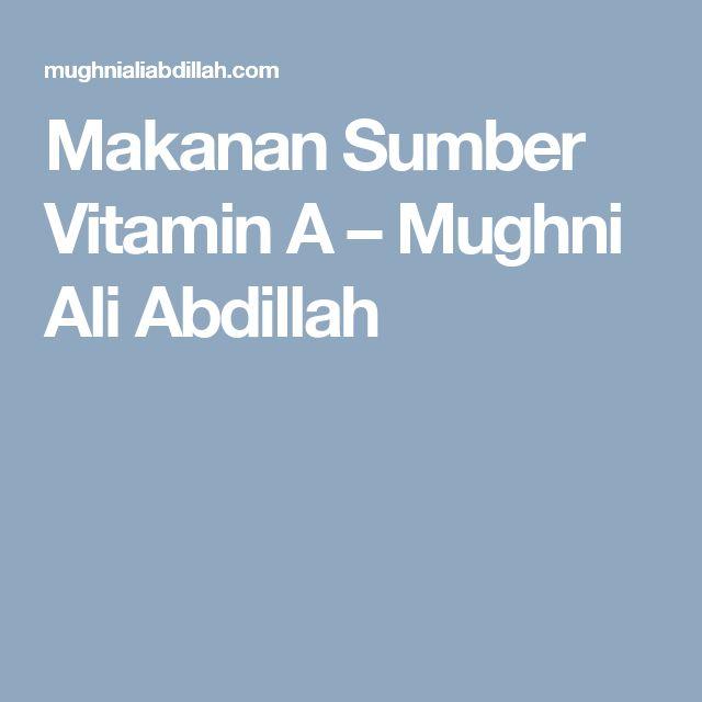 Makanan Sumber Vitamin A – Mughni Ali Abdillah