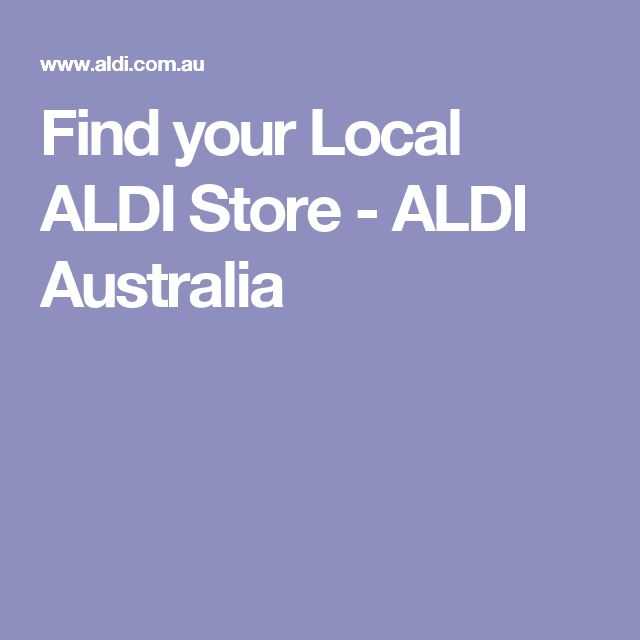 Find your Local ALDI Store - ALDI Australia