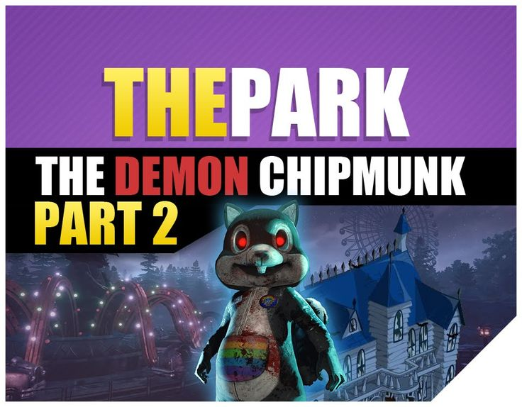 The Park Full Game Demon Chipmunk PS4 Scary Game This is one Scary Game but I love to play it. After watching Jacksepticeye and GamingWithKev play this game,...