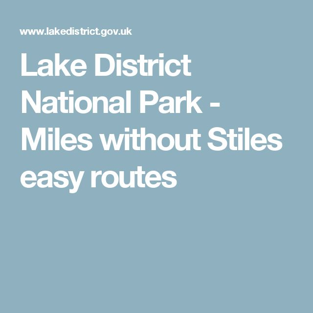 Lake District National Park - Miles without Stiles easy routes