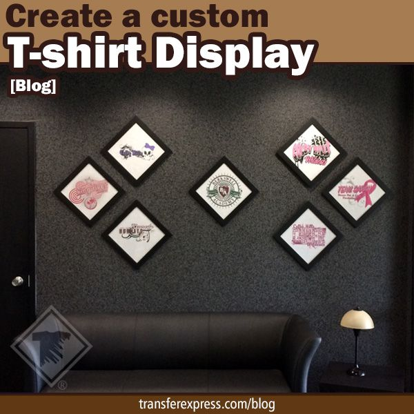 Learn how to create your own custom t shirt display for for How to make t shirt printing