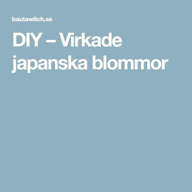 DIY – Virkade japanska blommor