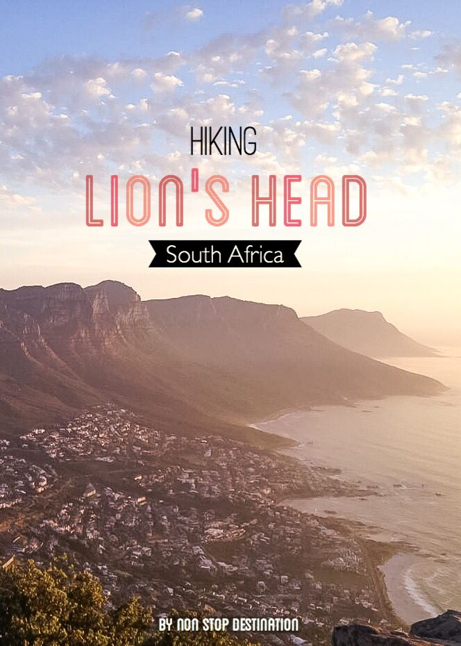 Hiking Lion's Head in Cape Town - With a beautiful sunset as a reward - Non Stop Destination