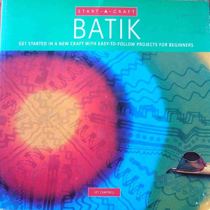 Batik book, Batik : get started in a new craft, Start-a-craft Batik, batik instruction book, craft book, batik how to book, crafting book by Rethreading on Etsy