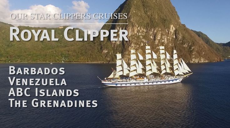 awesome Our Star Clippers Cruises: Royal Clipper - Barbados, ABC Islands, Venezuela