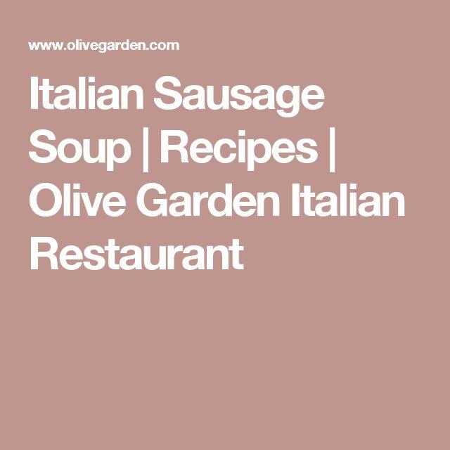 Italian Sausage Soup | Recipes | Olive Garden Italian Restaurant