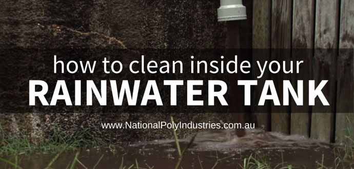 How to Clean Inside Your Rainwater Tank