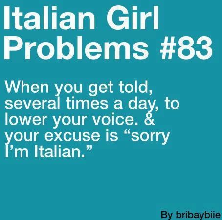 Story of my life....Italian girl problems