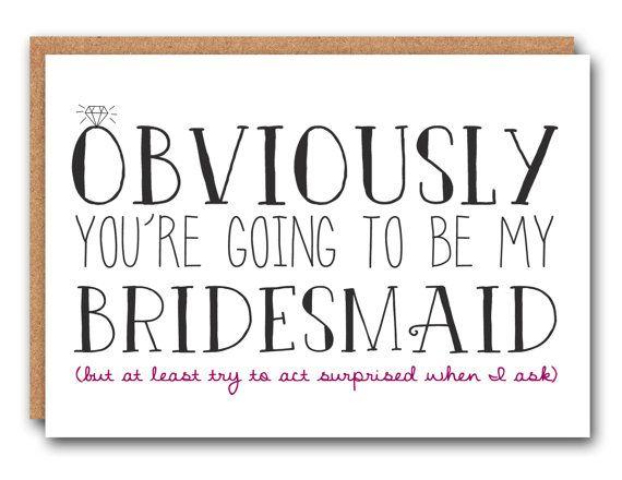 Funny Bridesmaid Card,  Bridesmaid Ask Card,  Bridesmaid Card, Bridal Party Card,  Will You Be My Bridesmaid,  Be My Bridesmaid