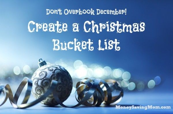 Create a Christmas Bucket List to simplify and be intentional about making memories as a family this December.