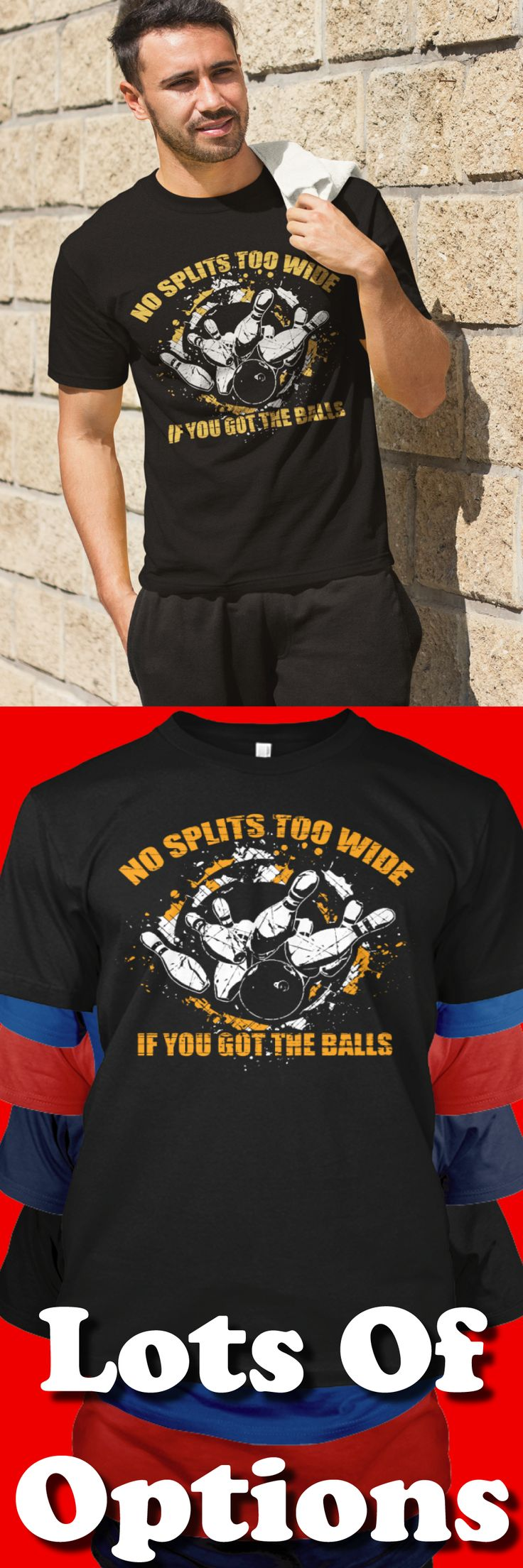 Bowling Shirts: Do You Love Bowling? Great Bowling Gift! Lots Of Sizes & Colors. Love Bowling? Love Funny Bowling Shirts? Wear Bowling Shirts? Strict Limit Of 5 Shirts! Treat Yourself & Click Now! https://teespring.com/DN85-959