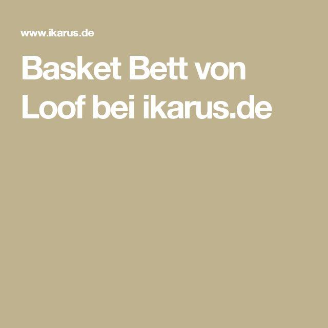 Basket Bett von Loof bei ikarus.de
