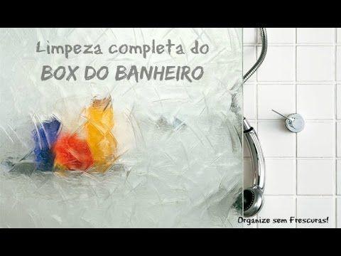 COMO LIMPAR E TIRAR MANCHAS DO BOX E REJUNTES DO BANHEIRO    Organize se...