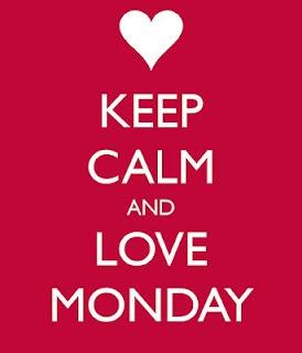 ...love Monday
