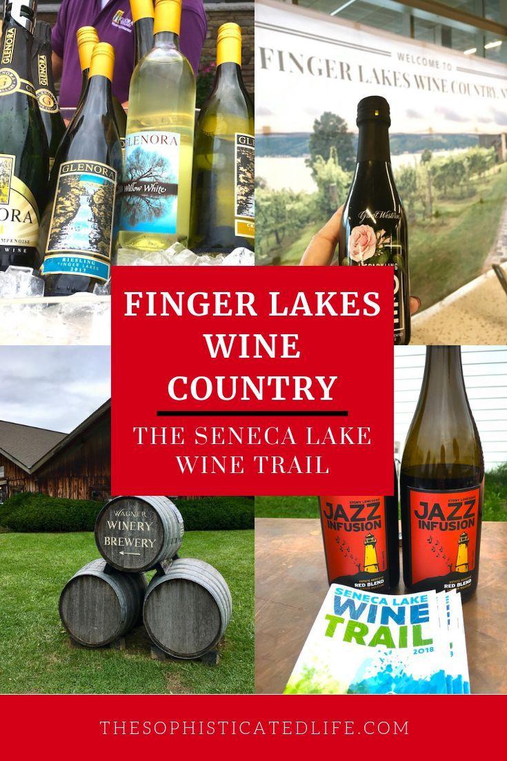 Finger Lakes Wine Country Seneca Lake Wine Trail Guide Seneca Lake Wine Trail Wine Country