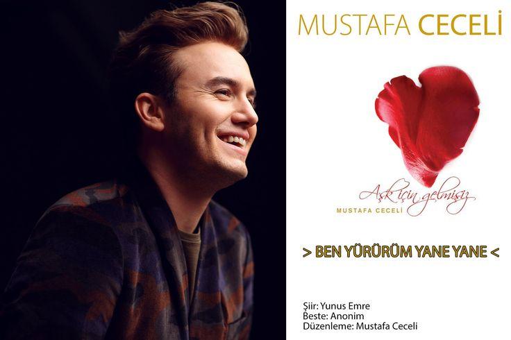 Ben Yürürüm Yane Yane - Mustafa Ceceli #AşkİçinGelmişiz