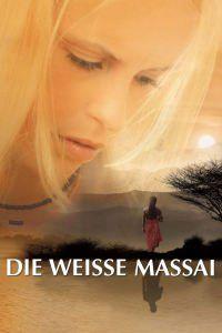 Die Weisse Massai – Îndrăgostită de un Masai (2006) – filme online