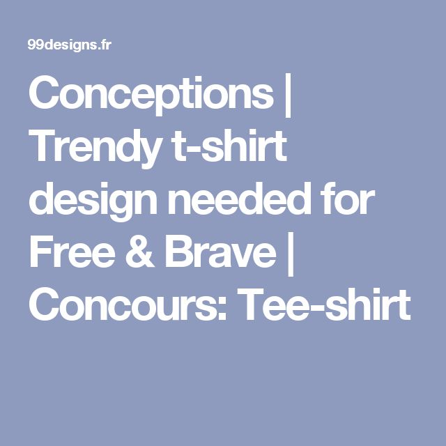 Conceptions | Trendy t-shirt design needed for Free & Brave | Concours: Tee-shirt