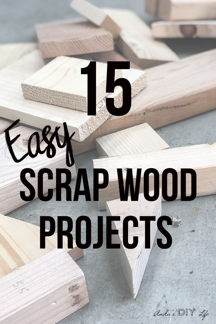 26 Simple Scrap Wood Projects For Beginners Scrap Wood Projects Wood Projects For Beginners Small Wood Projects