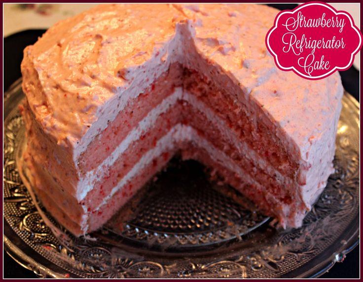 Sweet Tea and Cornbread: Strawberry Refrigerator Cake!