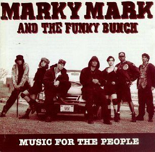 """Good Vibrations"" by Marky Marky and the Funky Bunch. I seriously love that song."