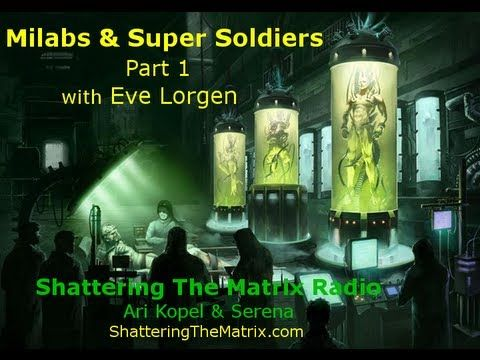 Milabs & Super Soldiers Part 1 - Eve Lorgen - YouTube