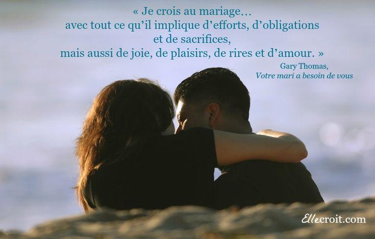gary thomas votre mari a besoin de vous citation ellecroitcom grandir dans la foi pinterest mariage - Verset Biblique Mariage