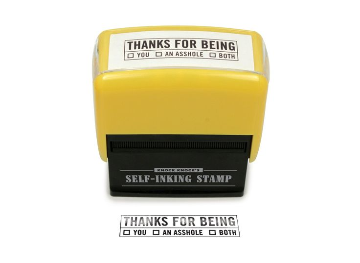 Thanks for Being Stamp **: Products Spotlight, Knockknock, Ink Stamps, Random Things, Funny Stuff, Knock Knock, Knock Stationary, I'M, Design Blog