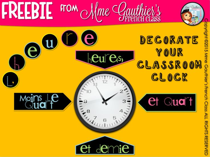 Mme Gauthier's French Class: *FREEBIE* French Clock Labels to decorate your classroom :)